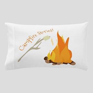 Campfire Stories! Pillow Case