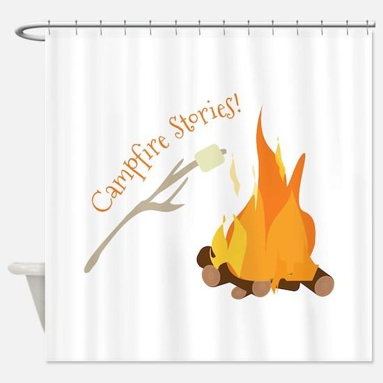Campfire Stories! Shower Curtain