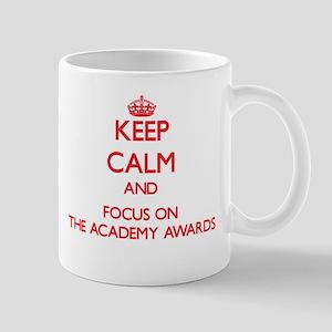 Keep Calm and focus on The Academy Awards Mugs