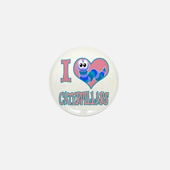 I Love (Heart) Caterpillars Mini Button