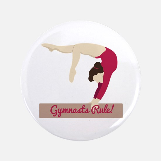 """Gymnasts Rule! 3.5"""" Button"""