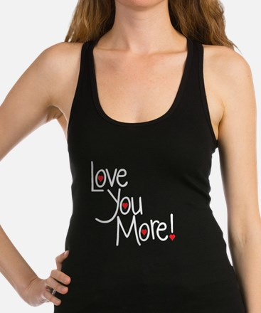 Love you more Tank Top