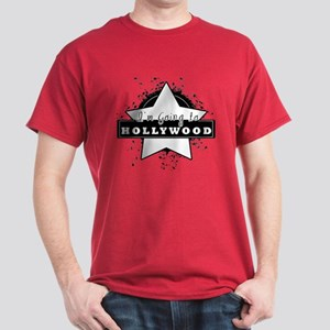 "I'm going to hollywood ""star"" Dark T-Shirt"