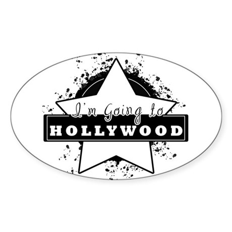 """I'm going to hollywood """"star"""" Oval Sticker"""