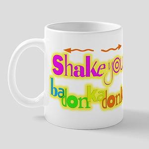 Shake your badonkadonk Mug