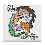 Vet Techs Are The Perfect Fit - Tile Coaster