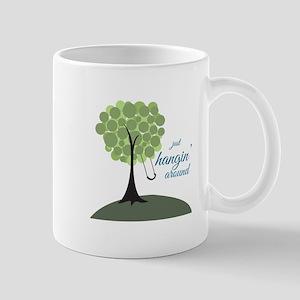 Hangin Around Mugs