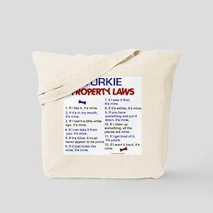 Yorkie Property Laws 3 Tote Bag