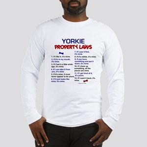 Yorkie Property Laws 3 Long Sleeve T-Shirt