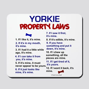 Yorkie Property Laws 3 Mousepad