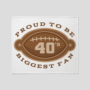 Football Number 40 Biggest Fan Throw Blanket