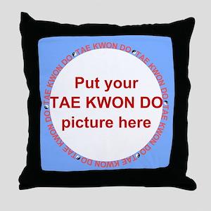 Tae Kwon Do Your Photo Throw Pillow