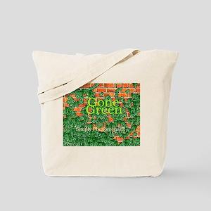 Gone Green Simply Phenomenal Tote Bag