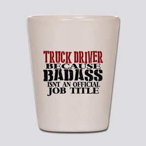 Badass Trucker Shot Glass