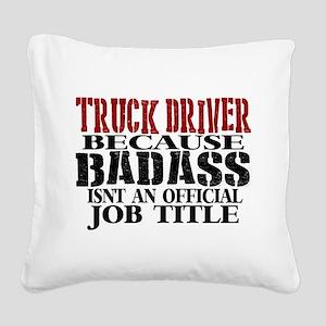 Badass Trucker Square Canvas Pillow