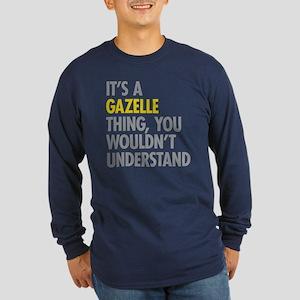 Its A Gazelle Thing Long Sleeve Dark T-Shirt