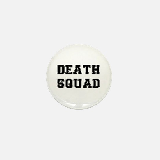 DEATH SQUAD! Mini Button