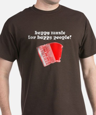 Happy Music for Happy People T-Shirt