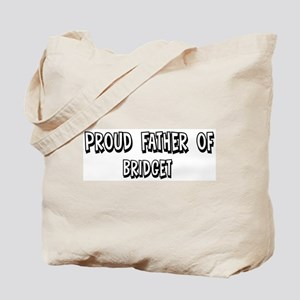 Father of Bridget Tote Bag