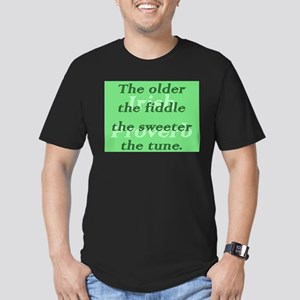 The Older The Fiddle The Sweeter The Tune T-Shirt