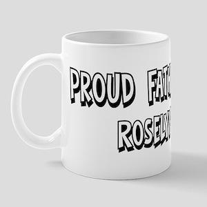 Father of Roselyn Mug