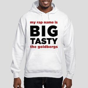 My Rap Name Is Big Tasty The Goldbergs Hoodie