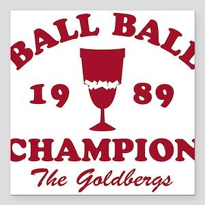 Ball-Ball Champion The Goldbergs Square Car Magnet