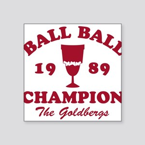 Ball-Ball Champion The Goldbergs Sticker