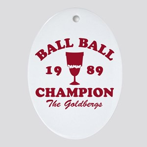 Ball-Ball Champion The Goldbergs Ornament (Oval)