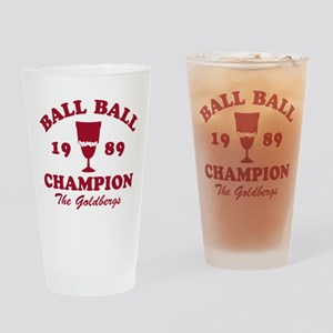 Ball-Ball Champion The Goldbergs Drinking Glass