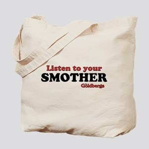 Listen To Your Smother The Goldbergs Tote Bag