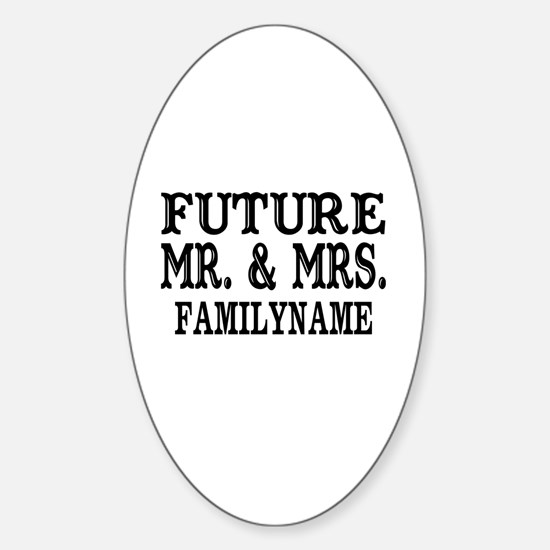 Future Mr. and Mrs. Personalized Sticker (Oval)