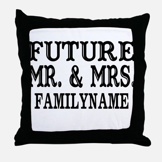Future Mr. and Mrs. Personalized Throw Pillow
