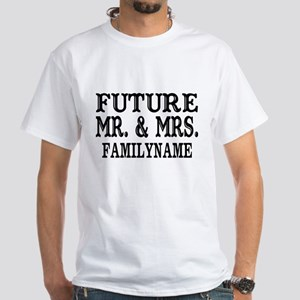 Future Mr. and Mrs. Personalized White T-Shirt