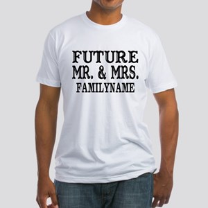 Future Mr. and Mrs. Personalized Fitted T-Shirt