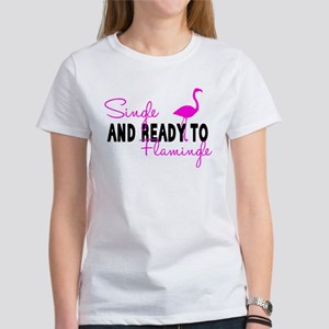 Single and Ready to Flamingle T-Shirt