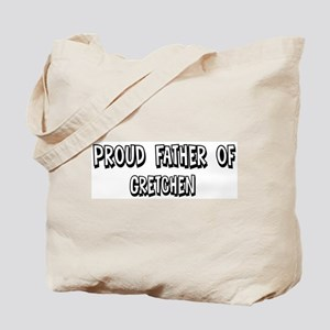 Father of Gretchen Tote Bag