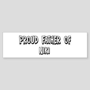 Father of Niki Bumper Sticker