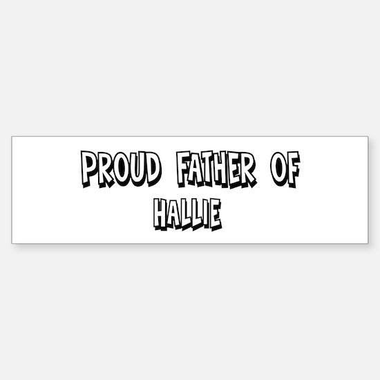 Father of Hallie Bumper Car Car Sticker