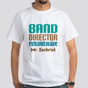 Band Director Extraodinaire T-Shirt
