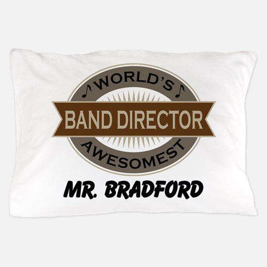 Awesome Band Director Pillow Case