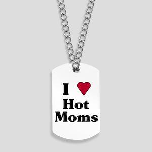 HOT MOMS Dog Tags