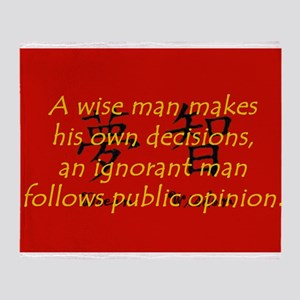 A Wise Man Makes His Own Decisions Throw Blanket