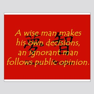 A Wise Man Makes His Own Decisions Small Poster