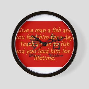Give a Man A Fish Wall Clock