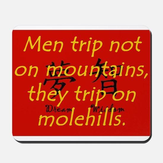 Men Trip Not On Mountains Mousepad