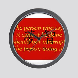 The Person Who Says It Cannot Be Done Wall Clock