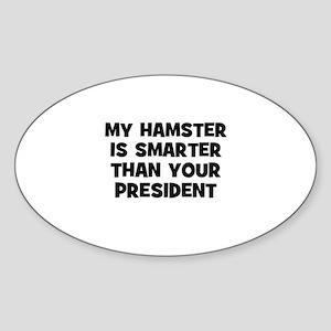 my hamster is smarter than yo Oval Sticker