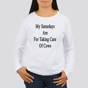 My Saturdays Are For T Women's Long Sleeve T-Shirt
