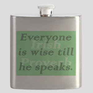 Everyone is wise till he speaks Flask